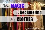 The Magic of Decluttering My Clothes