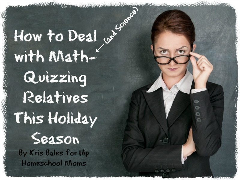 How to Deal with Math-Quizzing Relatives this Holiday Season