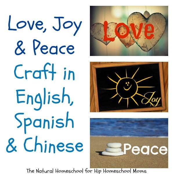 Love, Joy, & Peace Craft in English, Spanish, & Chinese