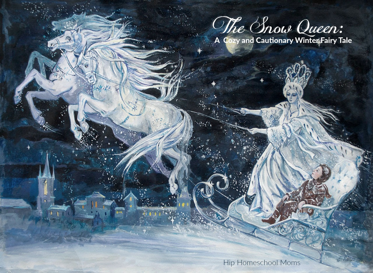 The Snow Queen - A Cozy and Cautionary Winter Fairy Tale