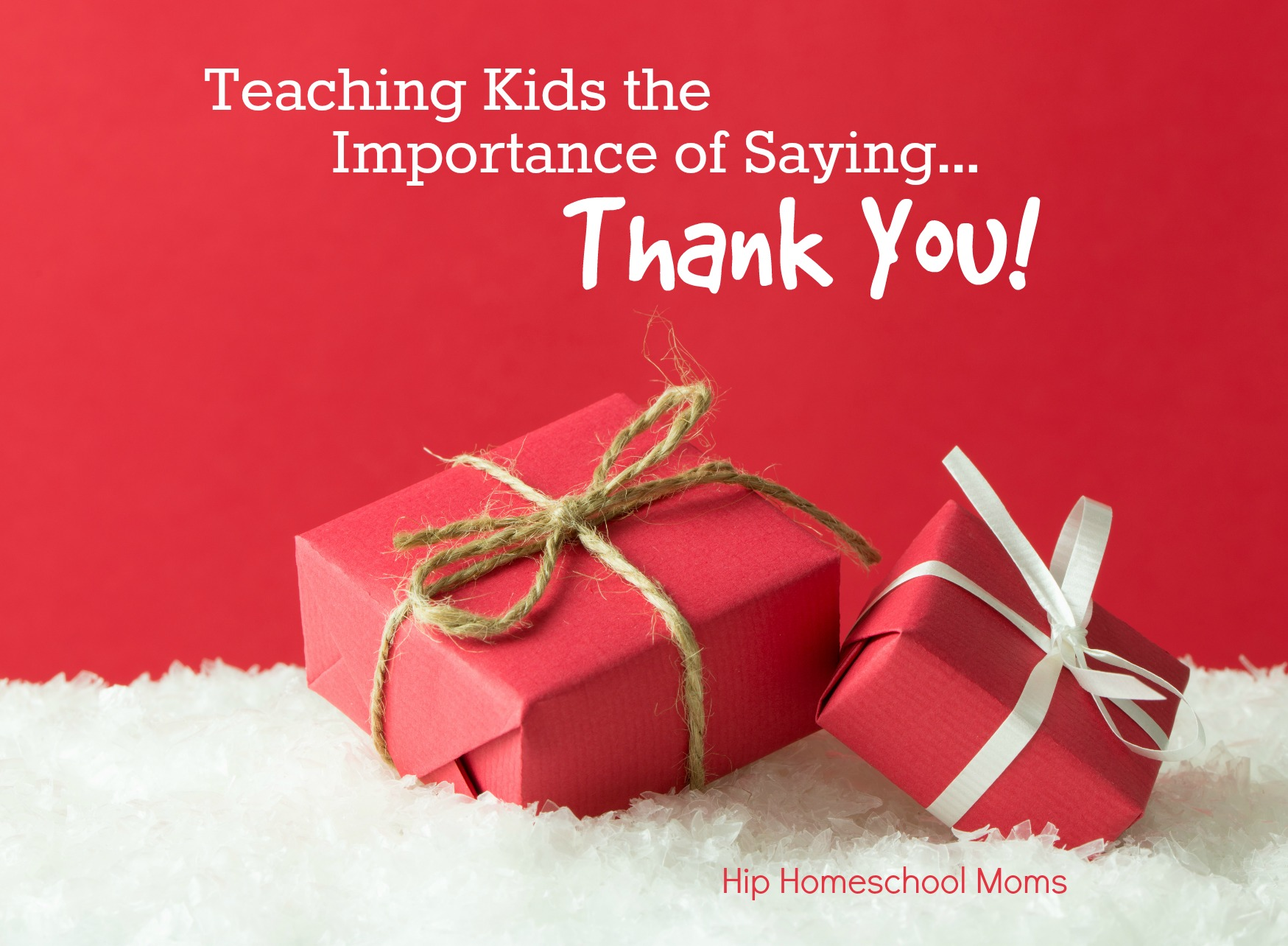 Teaching Kids the Importance of Saying Thank You