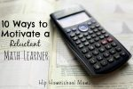 10 Ways to Motivate a Reluctant Math Learner
