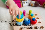How to Care for Toddlers While Homeschooling