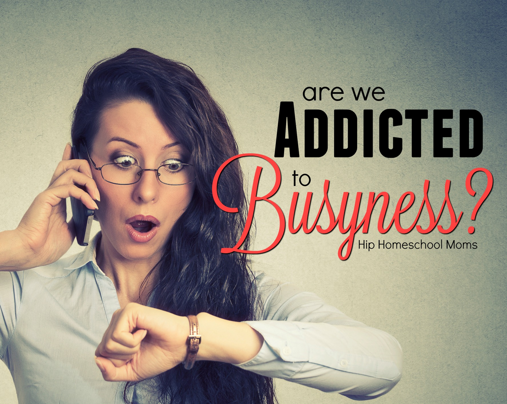 Are We Addicted to Busyness?