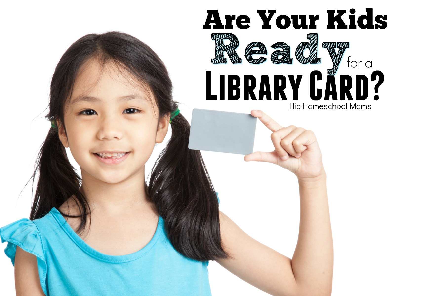 Are Your Kids Ready for a Library Card?