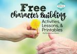 Free Printables for Bible, Character, and Random Acts of Kindness