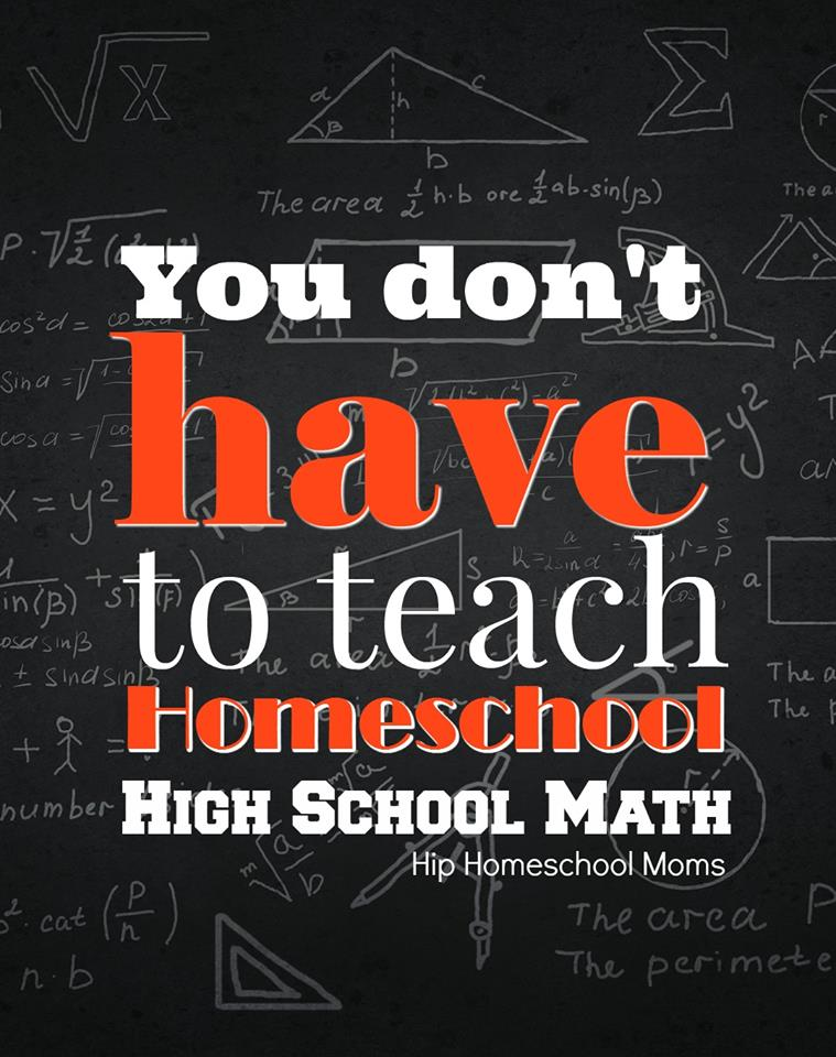 HHM You Do Not Have to Teach Homeschool High School Math Pinnable Image