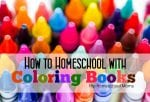 How to Homeschool with Coloring Books