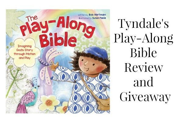 Tyndale's Play Along Bible Review and Giveaway