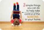 3 Simple Ways to Take Control of the Screens