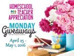 Monday's Giveaways for Homeschool Teacher Appreciation Week