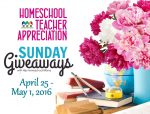Sunday's Giveaways for Homeschool Teacher Appreciation Week
