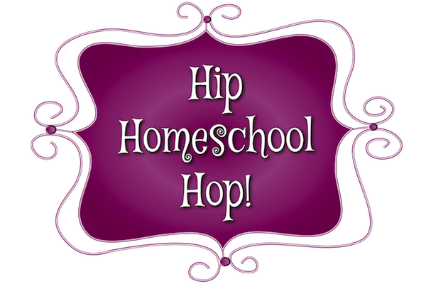 Hip Homeschool Hop 8/9/16 – 8/13/16
