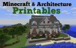 Minecraft and Architecture Printables