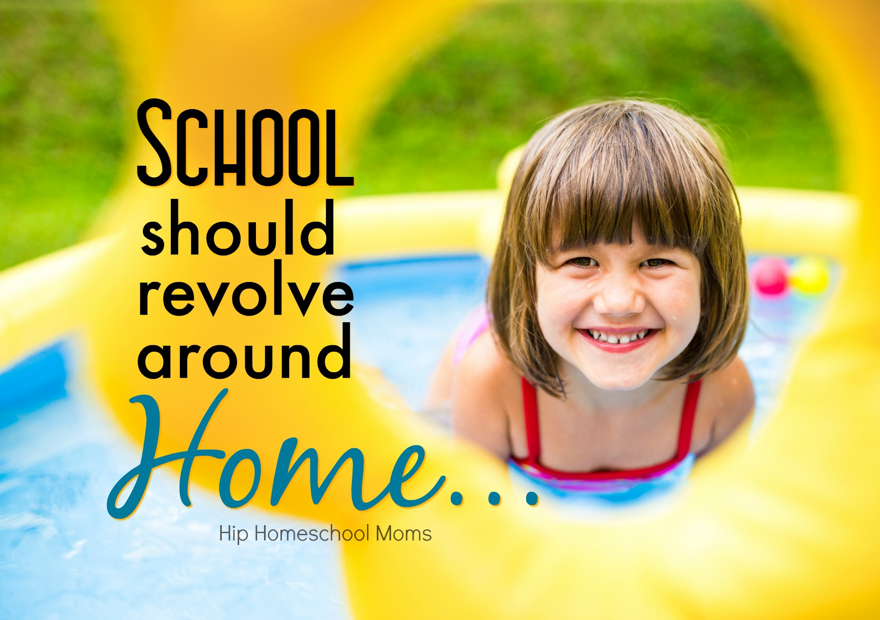 School Should Revolve Around Home