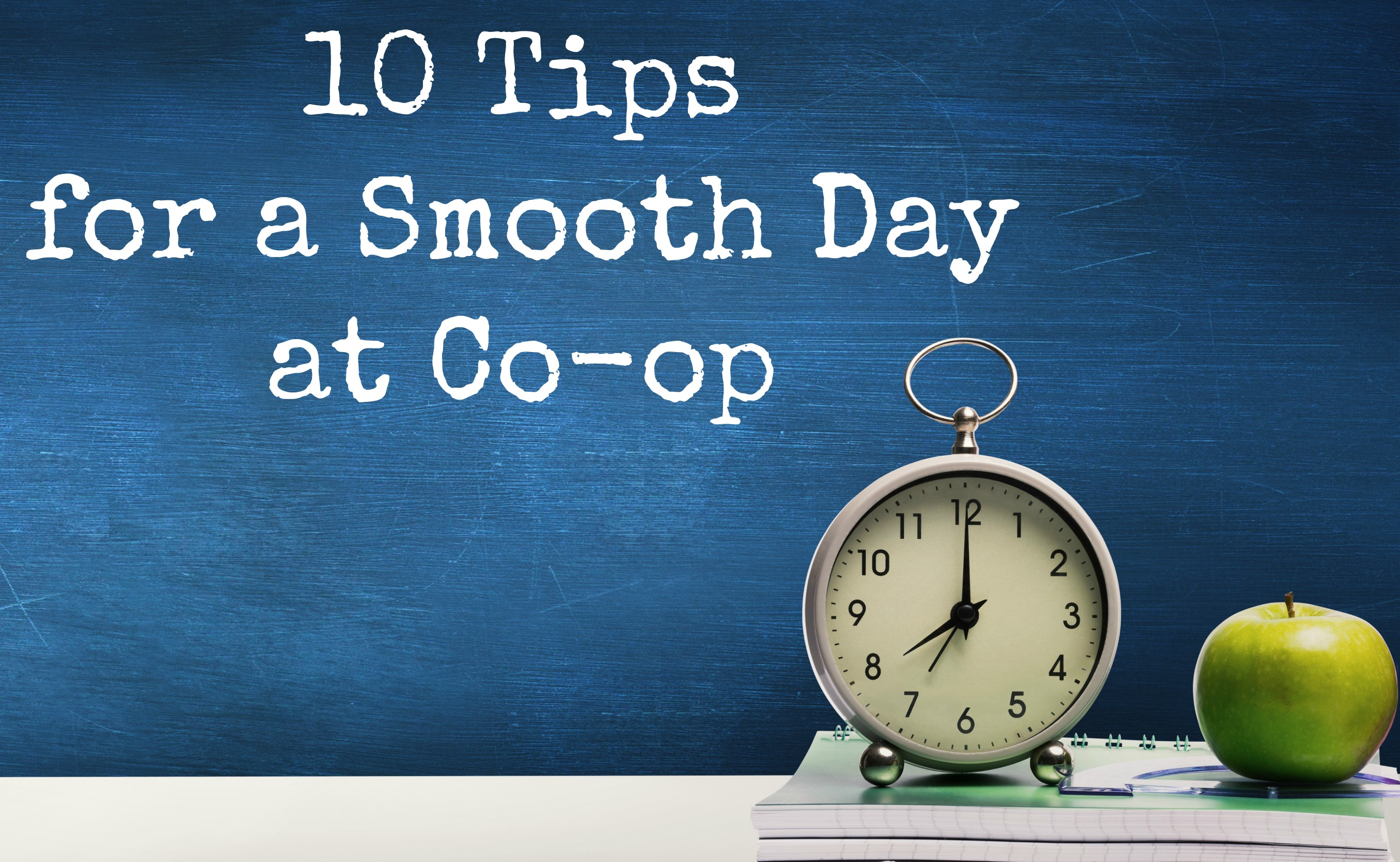 10 Tips for a Smooth Day at Co-op