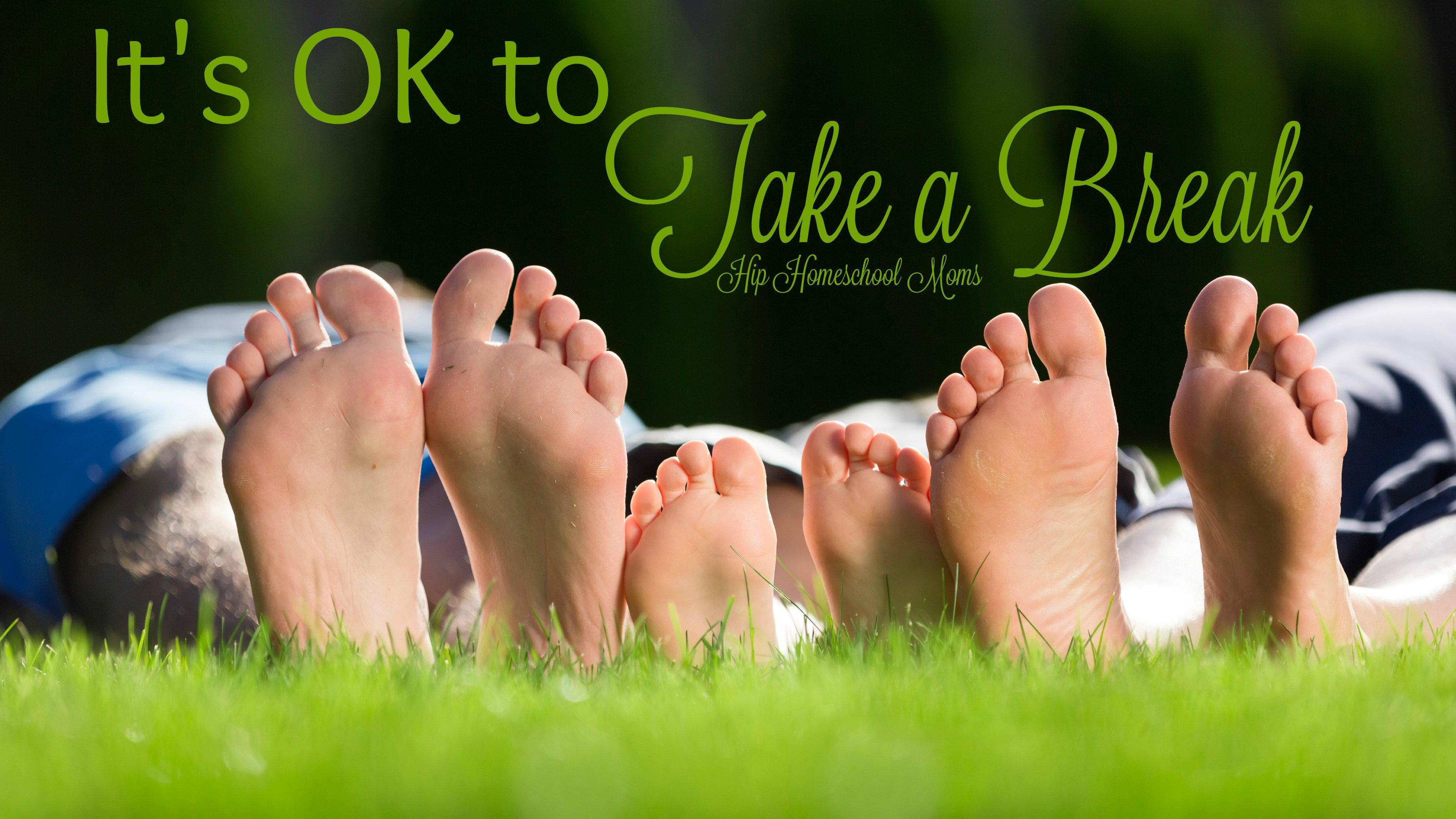 It's OK to Take a Break!