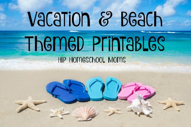 Vacation and Beach Themed Printables