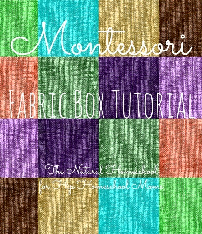 Montessori Fabric Box Tutorial
