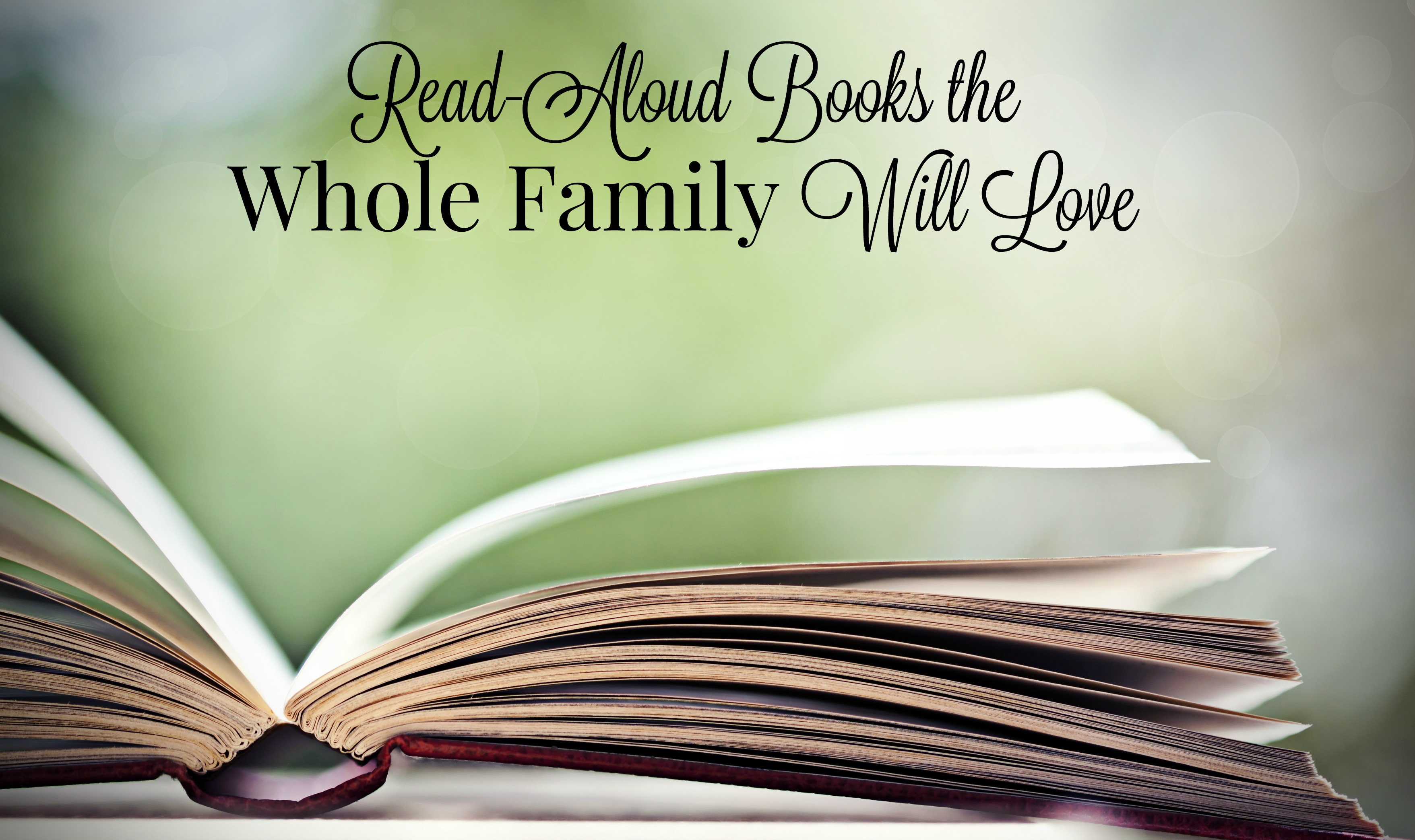 Read-Aloud Books the Whole Family Will Love