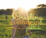 Creating a Culture of Gratitude