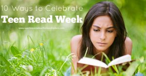 hhm-10-ways-to-celebrate-teen-read-week