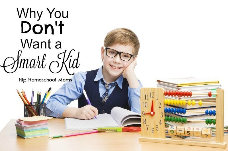 "Why You Don't Want a ""Smart"" Kid"