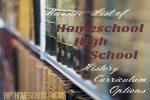 Massive List of Homeschool High School History Curriculum