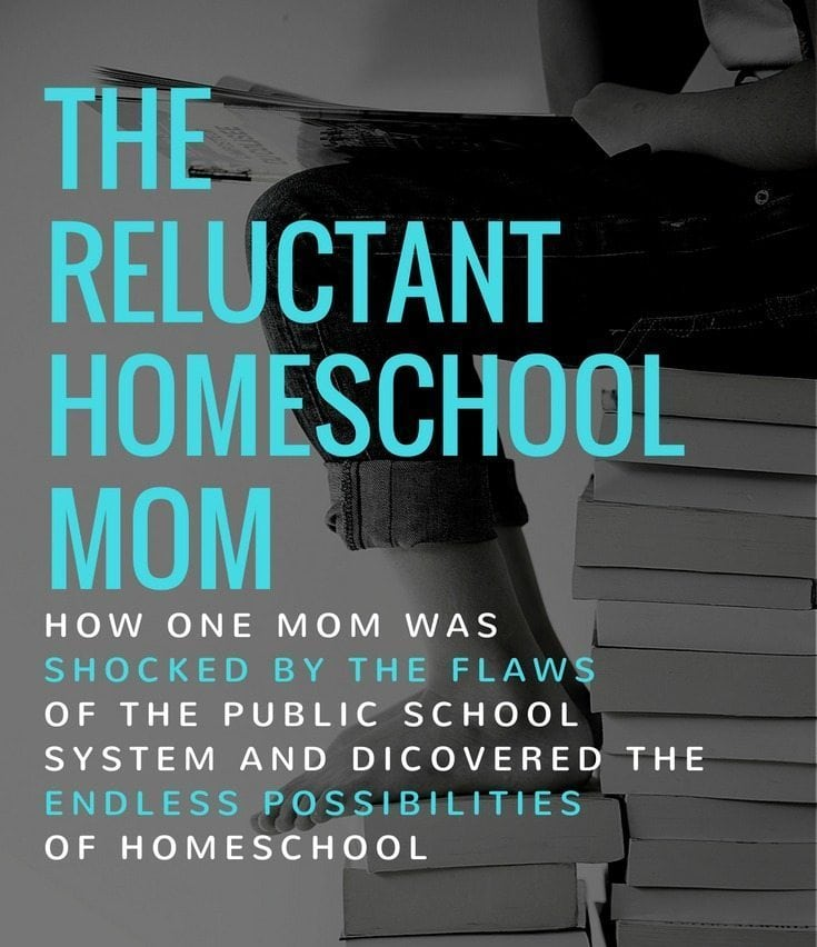 The Reluctant Homeschool Mom