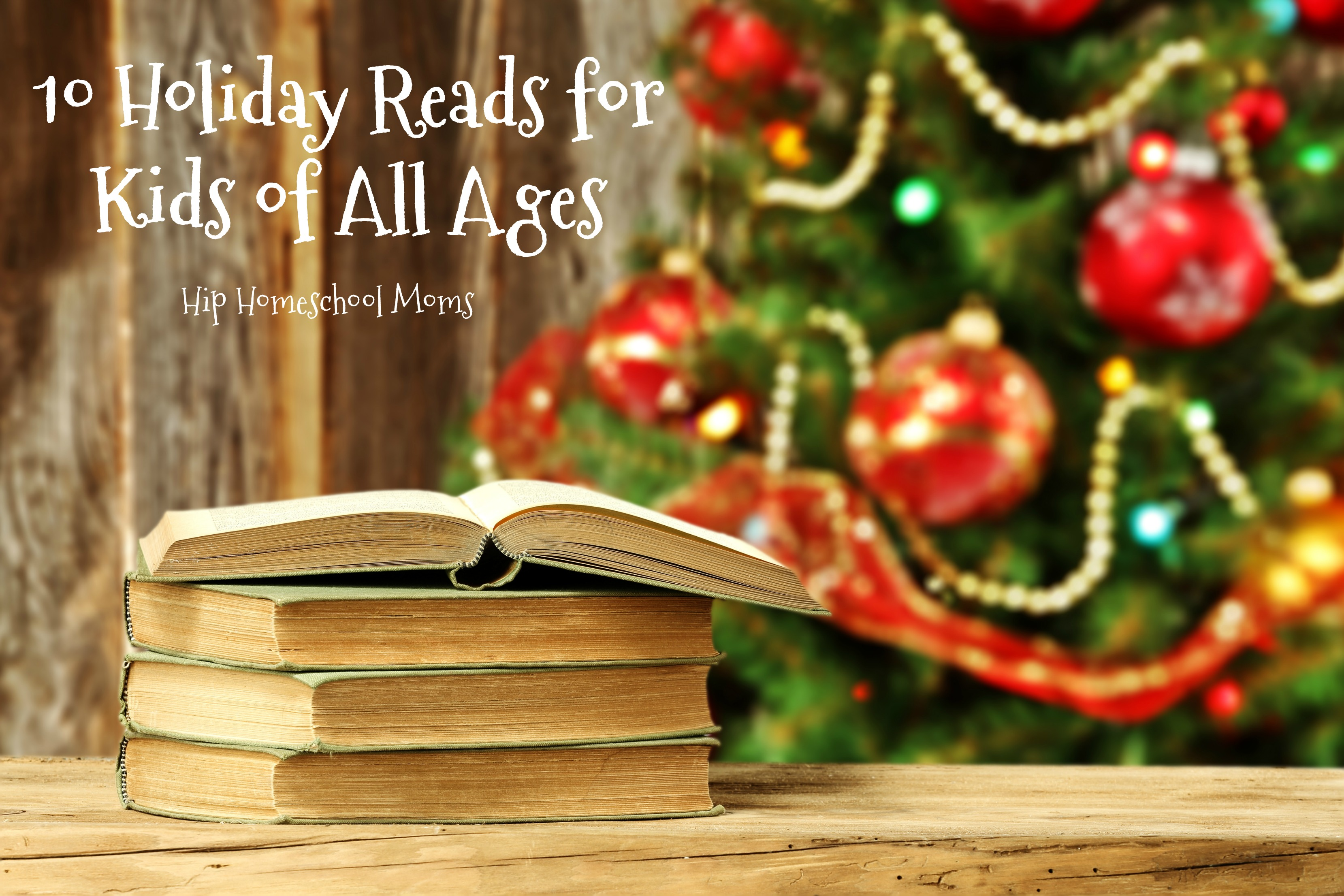 10 Holiday Reads for Kids of All Ages