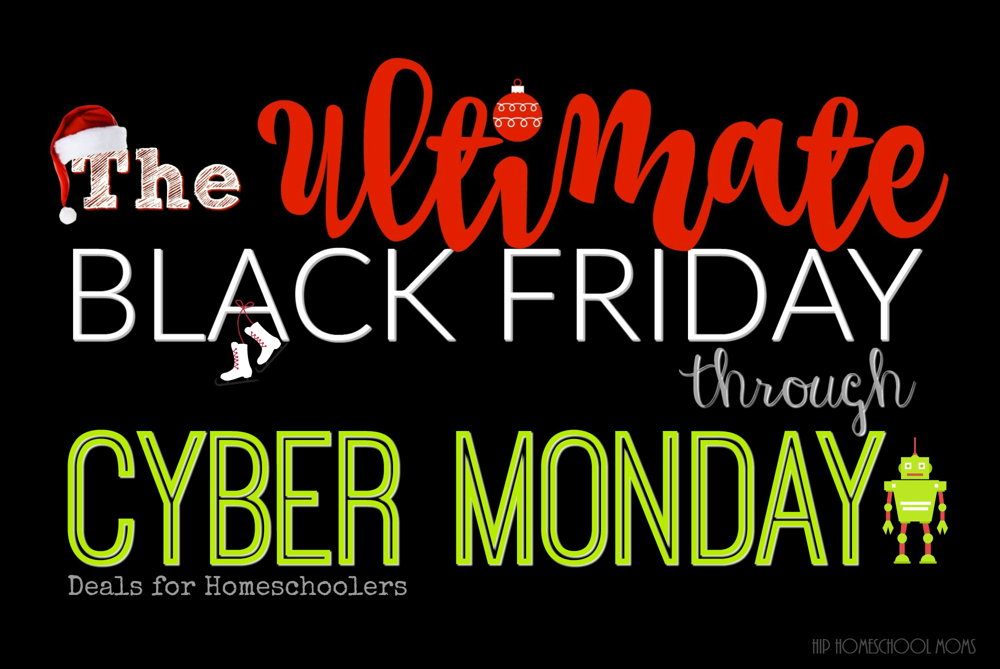 cyber day_The ULTIMATE Black Friday through Cyber Monday Deals Guide for Homeschoolers - Hip ...