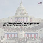 2017 Presidential Inauguration Live Stream, Events and Resources