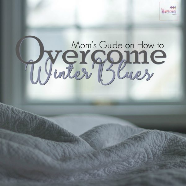 Mom's Guide on How to Overcome the Winter Blues
