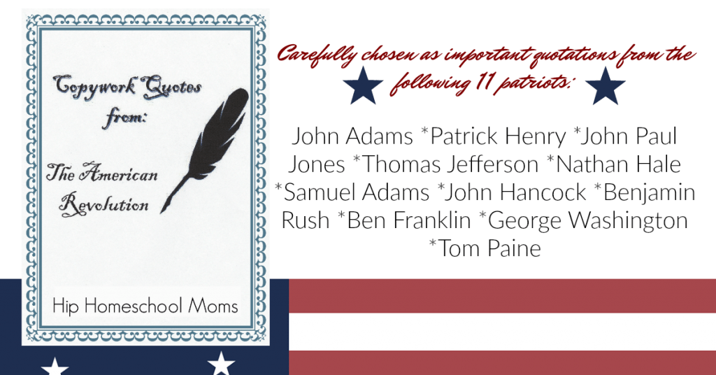 Copywork quotes from 11 patriots.