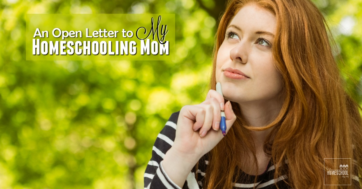 open letter to my mom an open letter to my homeschooling hip homeschool 46866