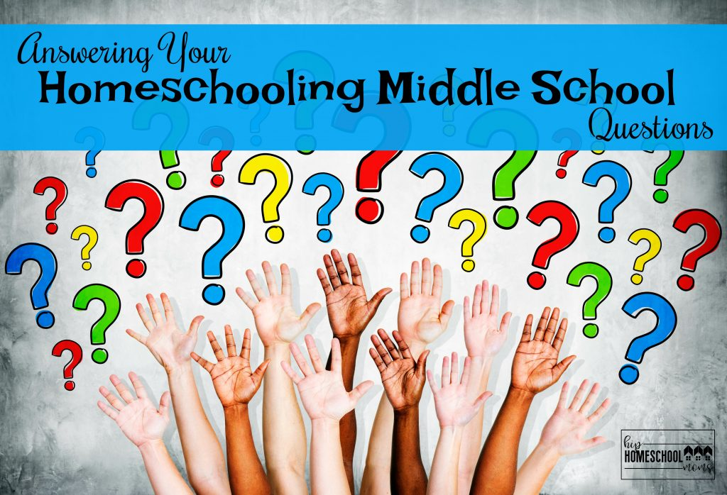 Answers to your questions about homeschooling middle school!