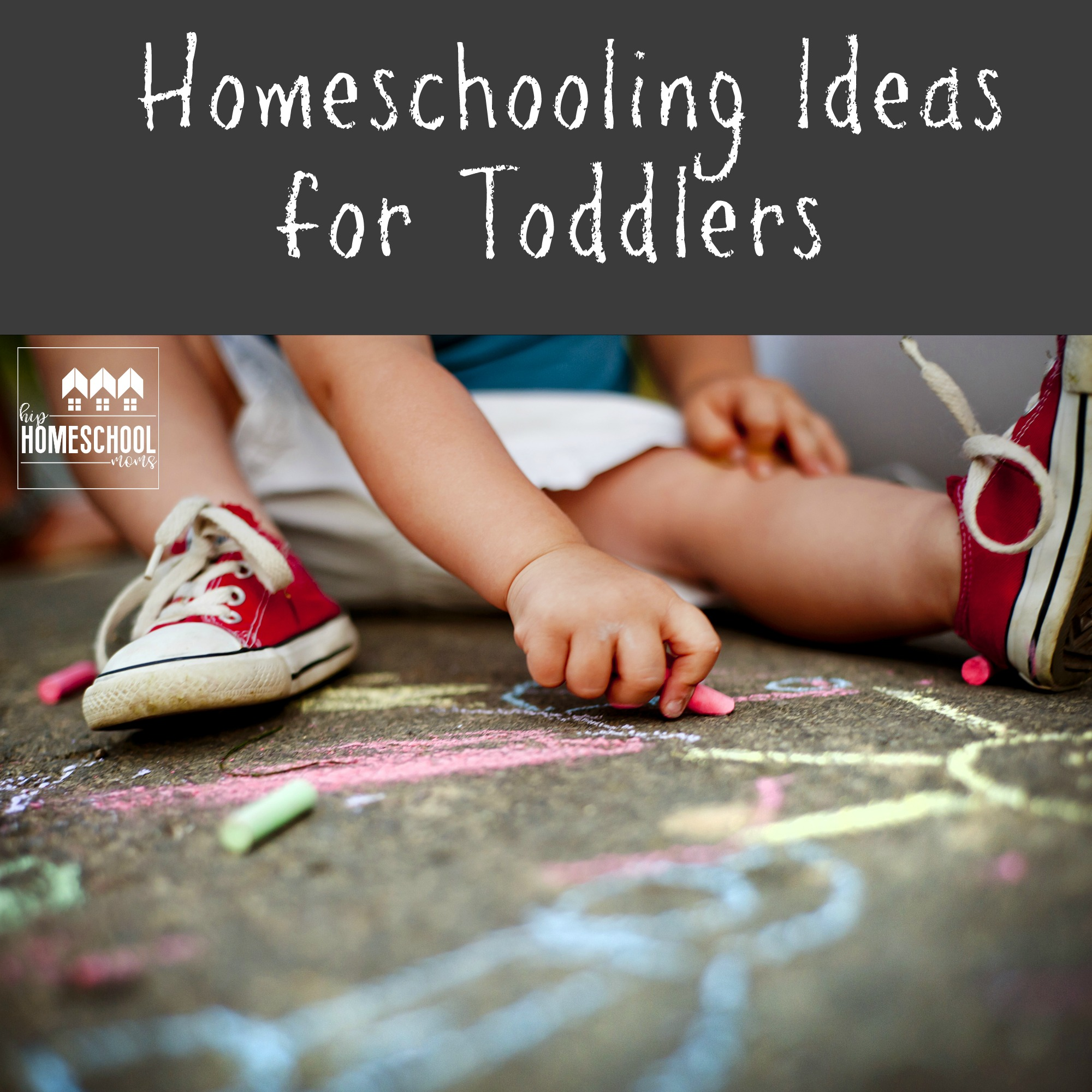 Homeschooling Ideas for Toddlers