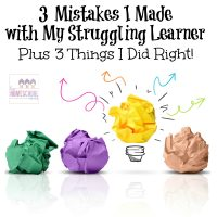 Mistakes and Successes with My Struggling Learner